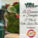 La domenica in Famiglia -L'Olio di Villa Laura Resort