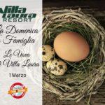 La domenica in Famiglia -Le Uova di Villa Laura